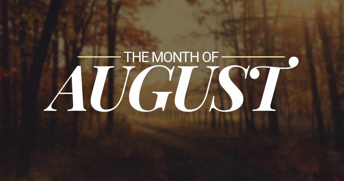 August Recap…